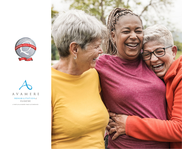 Avamere Rehabilitation of Eugene is one of only two recipients of the 2021 Silver Achievement in Quality Award from the AHCA/NCAL